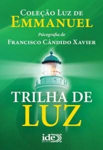 Baixar Trilha de Luz (Coleção Luz de Emmanuel Livro 2) pdf, epub, eBook