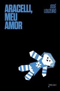 Baixar Aracelli, meu amor pdf, epub, eBook