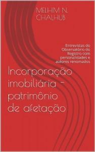 Baixar Incorporação imobiliária – patrimônio de afetação (Entrevistas Livro 1) pdf, epub, eBook