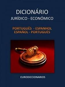 Baixar DICIONÁRIO JURÍDICO e ECONÓMICO   Português – Espanhol   Español – Portugués pdf, epub, ebook