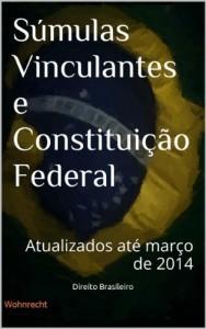 Baixar Súmulas Vinculantes e Constituição Federal: Atualizados até março de 2014 pdf, epub, eBook