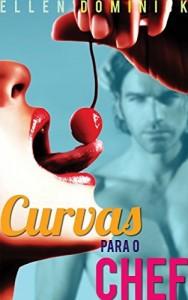 Baixar Curvas para o Chef pdf, epub, eBook