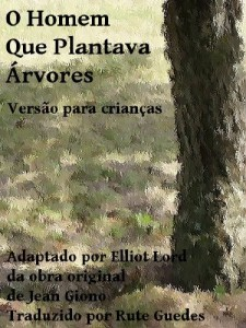 Baixar O Homem que Plantava Árvores pdf, epub, ebook