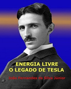 Baixar ENERGIA LIVRE – O Legado de Tesla pdf, epub, eBook
