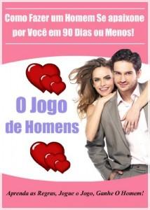 Baixar Como Fazer um Homem Se apaixone por Você em 90 Dias ou Menos!: Aprenda as Regras, Jogue o Jogo, Ganhe O Homem! pdf, epub, eBook