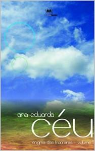 Baixar CÉU: Enigma das Fronteiras vol.1 pdf, epub, eBook