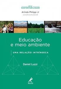 Baixar Educação e Meio Ambiente: uma Relação Intrínseca (Série Sustentabilidade) pdf, epub, ebook