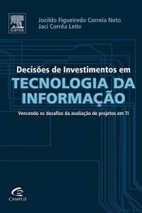 Baixar Decisões de Investimentos em Tecnologia da Informação pdf, epub, ebook