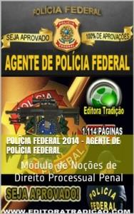 Baixar Polícia Federal 2014 – Agente de Polícia Federal: Módulo de Noções de Direito Processual Penal pdf, epub, ebook