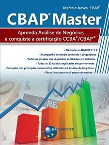 Baixar CBAP Master: Aprenda Análise de Negócios e conquiste a certificação CCBA®/CBAP® pdf, epub, ebook