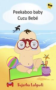 Baixar Children's book Portuguese: Peekaboo baby. Cucu Bebé: Um livro ilustrado para crianças. (Bilingual Edition) English Portuguese Picture book for children. … Books for Children: para crianças 1) pdf, epub, eBook