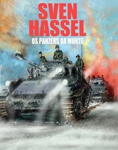Baixar Os Panzers da Morte: Edição em português (Série guerra Sven Hassel) pdf, epub, eBook