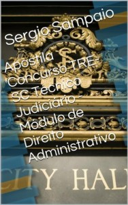 Baixar Apostila Concurso TRE-SC Técnico Judiciário – Módulo de Direito Administrativo pdf, epub, ebook