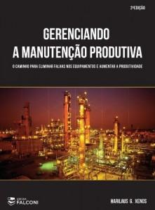 Baixar Gerenciando a Manutenção Produtiva: 1 pdf, epub, ebook
