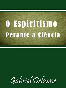Baixar O Espiritismo perante a Ciência pdf, epub, eBook
