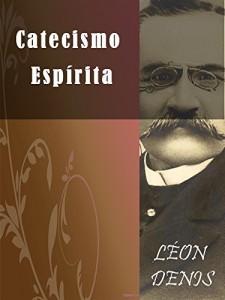 Baixar Catecismo Espírita pdf, epub, ebook