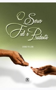 Baixar O Servo Fiel e Prudente pdf, epub, eBook