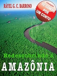 Baixar Redescobrindo a Amazônia pdf, epub, ebook