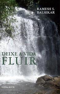 Baixar Deixe A Vida Fluir – Let Life Flow In Portuguese pdf, epub, eBook