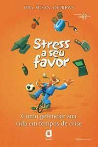 Baixar Stress a seu favor pdf, epub, ebook