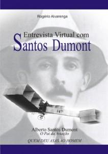 Baixar SANTOS DUMONT: Entrevista Virtual pdf, epub, ebook