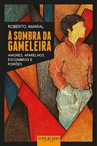 Baixar À sombra da Gameleira: 1 pdf, epub, eBook