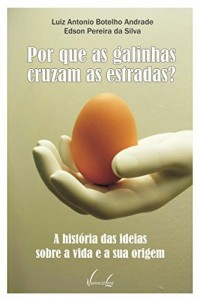 Baixar Por que as galinhas cruzam as estradas? pdf, epub, ebook