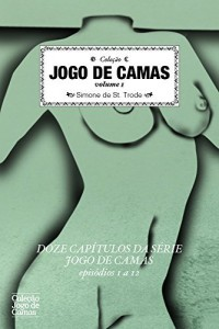 Baixar Jogo de Camas volume 1: Capítulos 1 a 12 (Jogo de camas (coletânea)) pdf, epub, eBook