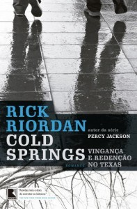 Baixar Cold Springs: Vingança e redenção no Texas pdf, epub, ebook