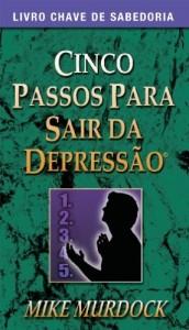 Baixar 5 Passos Para Sair da Depressão pdf, epub, eBook