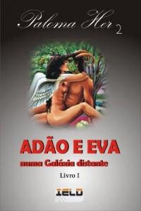 Baixar Adão e Eva numa Galáxia distante: 1 pdf, epub, ebook
