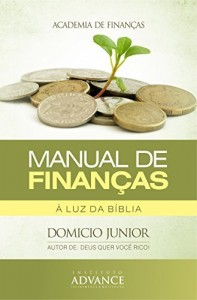 Baixar Manual de Finanças: À luz da bíblia (Academia de Finanças Livro 2) pdf, epub, ebook