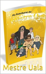 Baixar As Aventuras do Mestre Uala pdf, epub, eBook