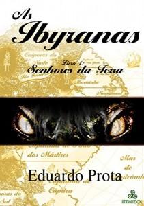 Baixar As Ibyranas: Livro 1 – Senhores da Terra pdf, epub, ebook
