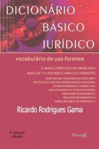 Baixar Dicionário Básico Jurídico – Vocabulário de uso Forense pdf, epub, eBook