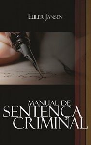 Baixar Manual de Sentença Criminal pdf, epub, eBook