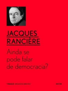 Baixar Ainda se pode falar de democracia? (YMAGO ensaios breves Livro 4) pdf, epub, eBook