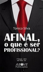 Baixar Afinal, o que é ser profissional? pdf, epub, eBook