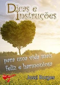 Baixar Dicas e Instruções Para uma Vida mais Feliz e Harmoniosa pdf, epub, eBook