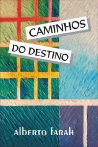 Baixar Caminhos do Destino pdf, epub, ebook