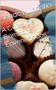 Baixar A Caixa De Bombons Envenenados pdf, epub, ebook