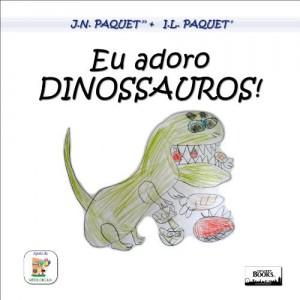 Baixar Eu adoro DINOSSAUROS! pdf, epub, ebook