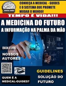 Baixar Revista Medical – Guides: A Medicina do Futuro! (Manual Médico Livro 0) pdf, epub, eBook