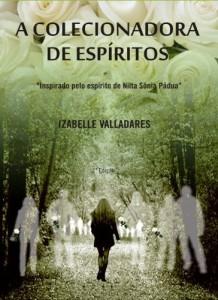 Baixar A Colecionadora de Espiritos pdf, epub, eBook