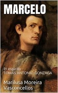 Baixar MARCELO: P/ espirito TOMÁS ANTONIO GONZAGA pdf, epub, eBook
