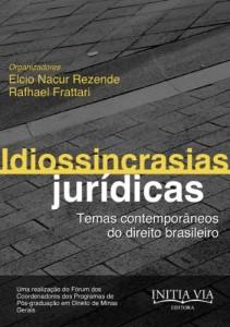 Baixar Idiossincrasias Jurídicas: Temas Contemporâneos do Direito Brasileiro pdf, epub, eBook