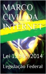 Baixar MARCO CIVIL DA INTERNET: Lei 12.965/2014 (Direito Transparente Livro 28) pdf, epub, ebook