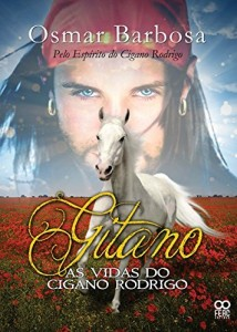 Baixar Gitano As Vidas do Cigano Rodrigo: Gitano pdf, epub, eBook