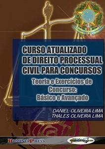 Baixar CURSO ATUALIZADO DE DIREITO PROCESSUAL CIVIL PARA CONCURSOS – Teoria e Exercícios de Concurso: Básico e Avançado pdf, epub, ebook