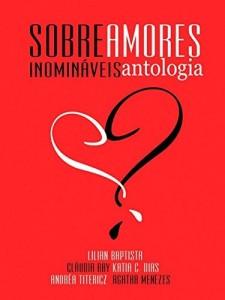 Baixar Sobre Amores Inomináveis – Antologia pdf, epub, eBook